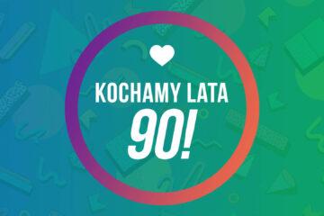Kochamy Lata 90!