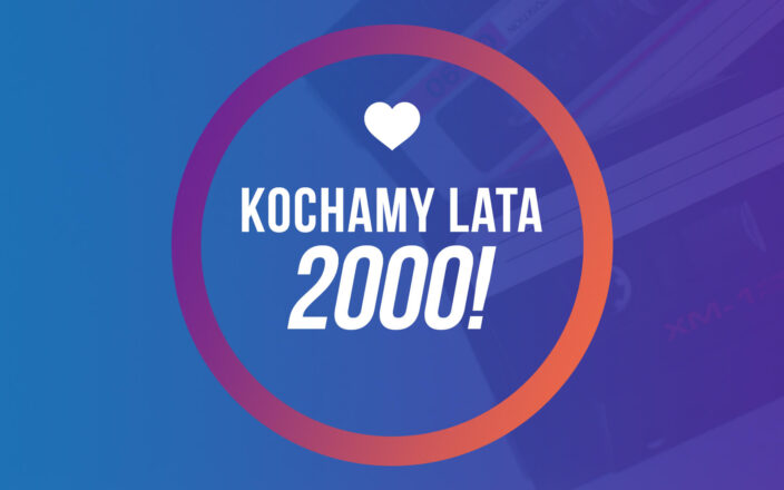 Kochamy Lata 2000!
