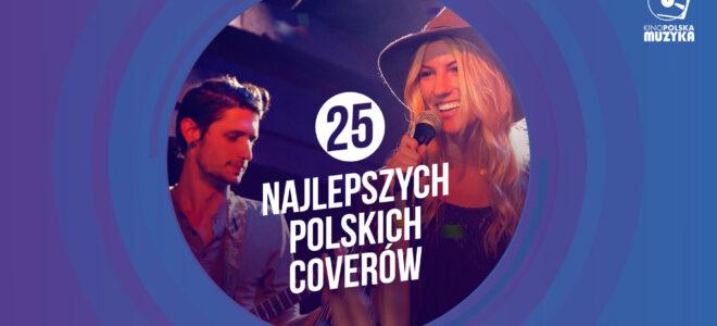 25 Najlepszych Polskich Coverów