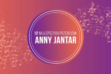 12 Najlepszych Przebojów Anny Jantar