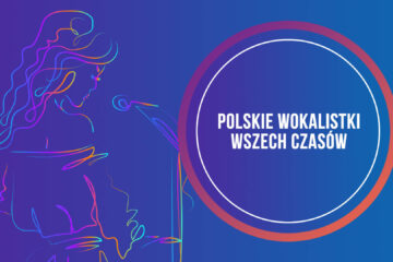 Polskie Wokalistki Wszech Czasów
