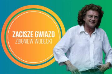 Zacisze Gwiazd – Zbigniew Wodecki