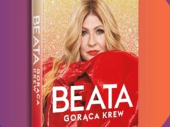 "Premiera autobiografii Beaty Kozidrak pt. ""Beata. Gorąca krew"""
