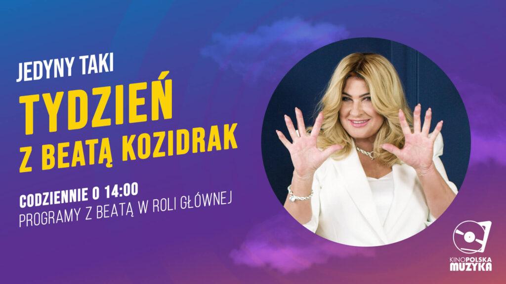 Tydzień z Beatą Kozidrak w Kino Polska Muzyka